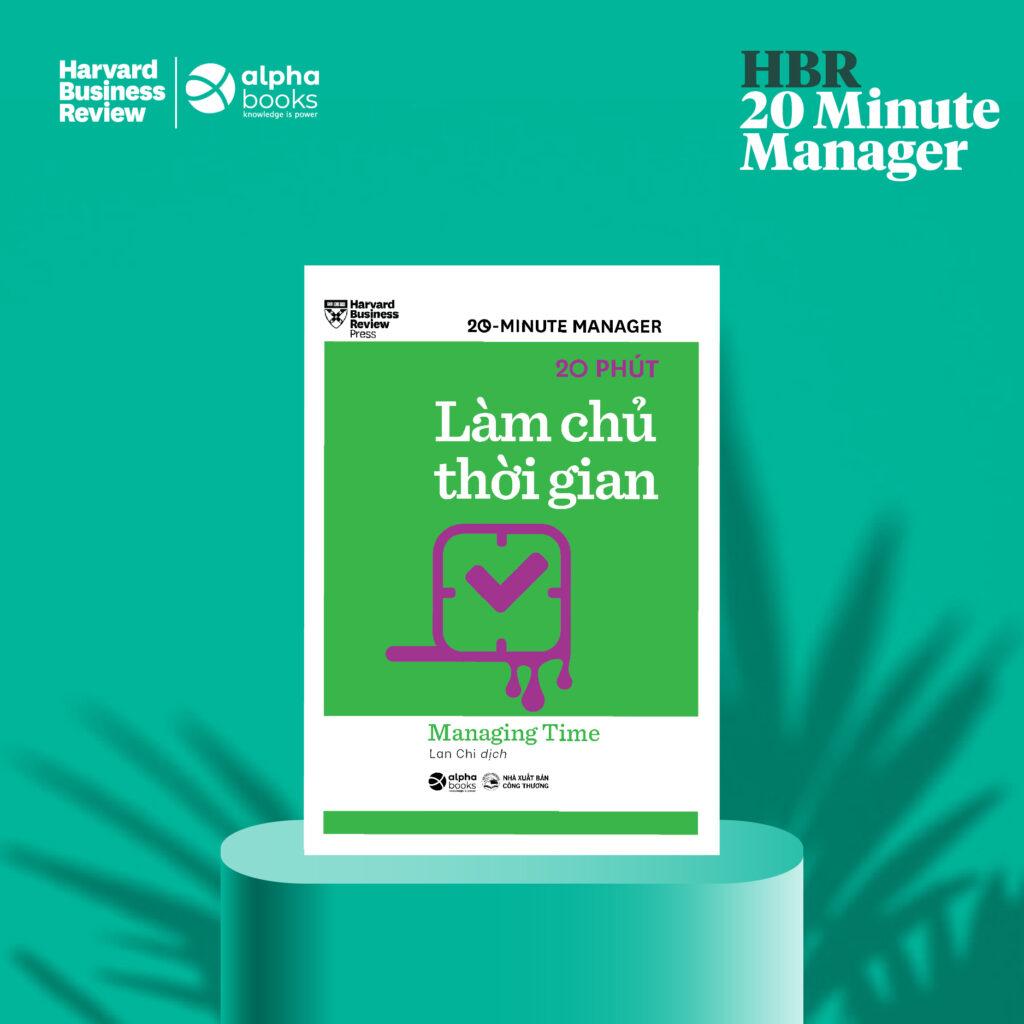 HBR - 20 Minute Manager - 20 Phút Làm Chủ Thời Gian