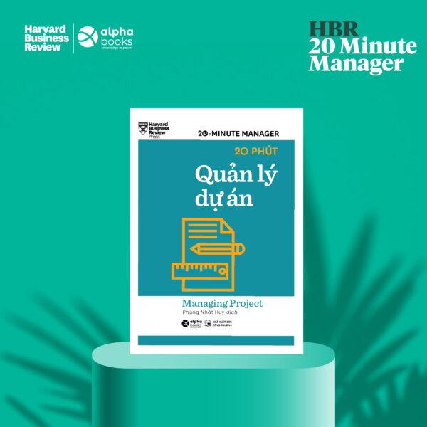 HBR - 20 Minute Manager - 20 Phút Quản Lý Dự Án