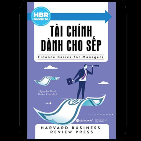HBR Guide to - Tài Chính Dành Cho Sếp