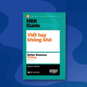 HBR Guide 2021 - Viết Hay Không Khó